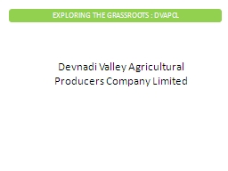 Devnadi Valley Agricultural Producers Company Limited