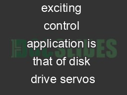 persistently exciting control application is that of disk drive servos PDF document - DocSlides