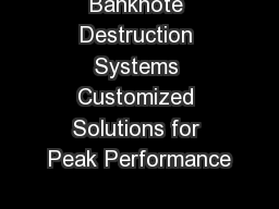 Banknote Destruction Systems Customized Solutions for Peak Performance