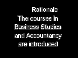 Rationale The courses in Business Studies and Accountancy are introduced  PDF document - DocSlides