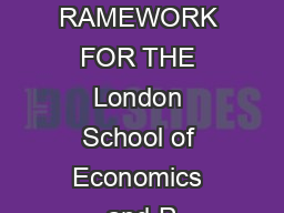 Discussion Paper 15  RAMEWORK FOR THE London School of Economics and P