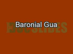 Baronial Gua PowerPoint PPT Presentation