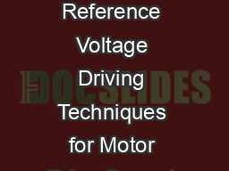 Application Report SLOA July  Various Reference Voltage Driving Techniques for Motor Drive Current Regulation Jose Quinones