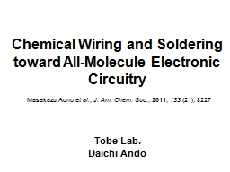 Chemical Wiring and Soldering toward All-Molecule Electroni PowerPoint PPT Presentation