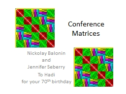 Conference Matrices PowerPoint PPT Presentation