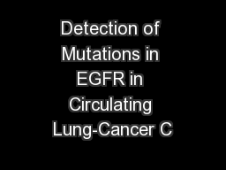 Detection of Mutations in EGFR in Circulating Lung-Cancer C