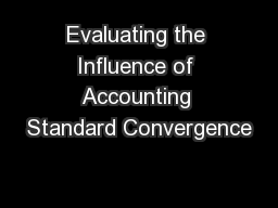 Evaluating the Influence of Accounting Standard Convergence