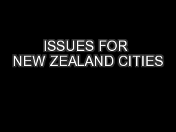 ISSUES FOR NEW ZEALAND CITIES