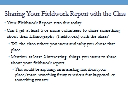 Sharing Your Fieldwork Report with the Class