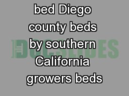 straw berry bed Diego county beds by southern California growers beds PowerPoint PPT Presentation