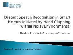 Distant Speech Recognition in Smart Homes Initiated by Hand
