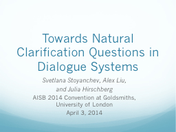 Towards Natural Clarification Questions in Dialogue Systems