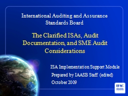 The Clarified ISAs, Audit Documentation, and SME Audit Cons