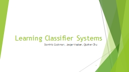 Learning Classifier Systems PowerPoint PPT Presentation