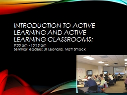 Introduction to Active Learning and Active Learning Classro