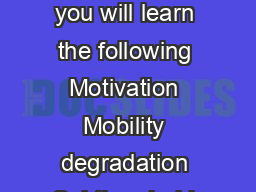 Module   MOSFET Lecture   Short Channel Effects Objectives In this course you will learn the following Motivation Mobility degradation Subthreshold current Threshold voltage variation Drain induced b