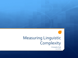 Measuring Linguistic Complexity