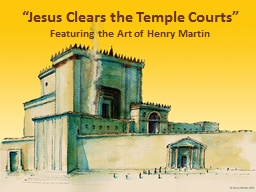 """""""Jesus Clears the Temple Courts"""""""
