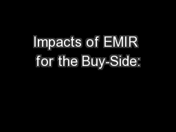 Impacts of EMIR for the Buy-Side: