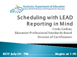 Scheduling with LEAD Reporting in Mind PowerPoint Presentation, PPT - DocSlides