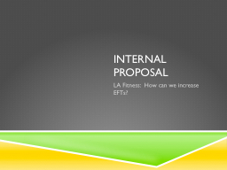 Internal Proposal
