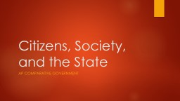 Citizens, Society, and the State PowerPoint Presentation, PPT - DocSlides