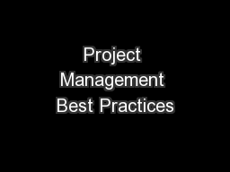 Project Management Best Practices PowerPoint Presentation, PPT - DocSlides