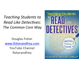 Teaching Students to Read Like Detectives: PowerPoint Presentation, PPT - DocSlides