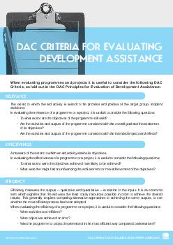 DAC CRITERIA FOR EVALUATING DEVELOPMENT ASSISTANCE DAC CRITERIA FOR EVALUATING DEVELOPMENT ASSISTANCE RELEVANCE The extent to which the aid activity is suited to the priorities and policies of the ta PDF document - DocSlides