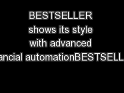 BESTSELLER shows its style with advanced nancial automationBESTSELLER PDF document - DocSlides