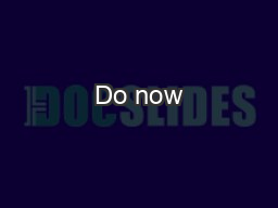 Do now PowerPoint Presentation, PPT - DocSlides