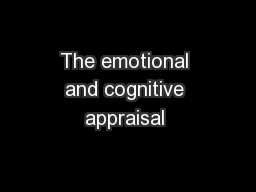 The emotional and cognitive appraisal