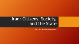 Iran: Citizens, Society, and the State PowerPoint PPT Presentation