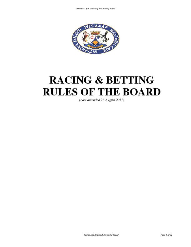 RACING & BETTING RULES OF THE BOARD (Last amended 23 August 2011) ... PDF document - DocSlides