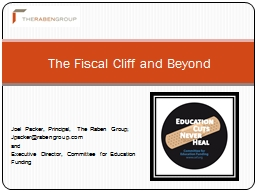 The Fiscal Cliff and Beyond