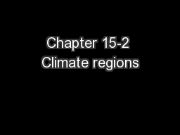 Chapter 15-2 Climate regions PowerPoint Presentation, PPT - DocSlides