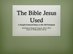 The Bible Jesus Used PowerPoint Presentation, PPT - DocSlides