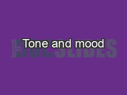 Tone and mood PowerPoint Presentation, PPT - DocSlides