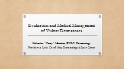 Evaluation and Medical Management of Vulvar
