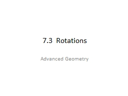 7.3  Rotations PowerPoint PPT Presentation