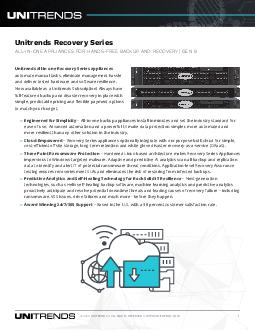 DSENGG Appliance Family Datasheet  Rackmount page  The Unitrends RecoverySeries family of rackmount appliances include backup archiving and disaster recovery