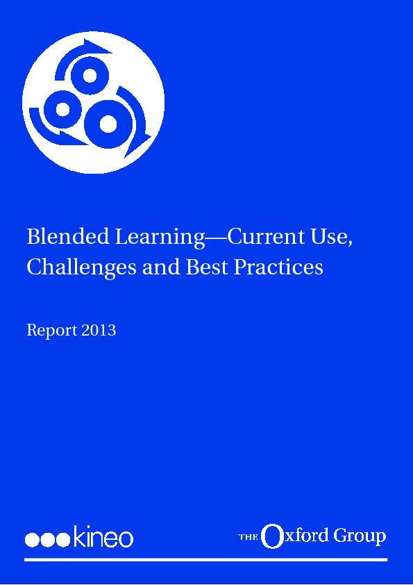 Blended Learning—Current Use, Challenges and Best Practices Repor
