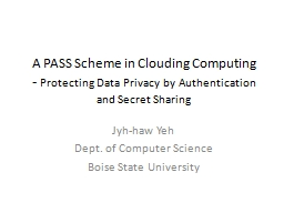 A PASS Scheme in Clouding Computing PowerPoint PPT Presentation