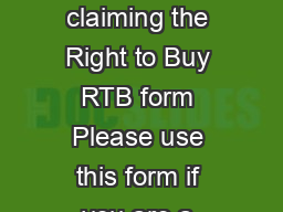 RTB Notice claiming the Right to Buy RTB form Please use this form if you are a  PDF document - DocSlides