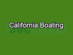 California Boating PowerPoint PPT Presentation