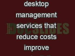 End User Computing Services Flexible integrated desktop management services that reduce costs improve productivity and apply innovation to your environment