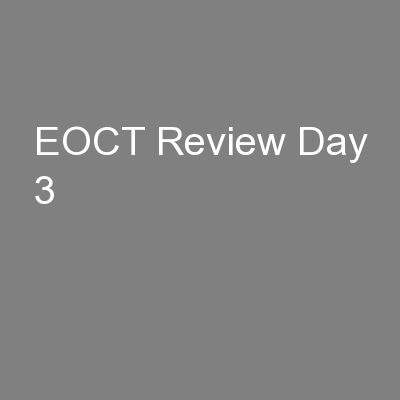 EOCT Review Day 3