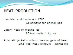 HEAT  PRODUCTION PowerPoint PPT Presentation