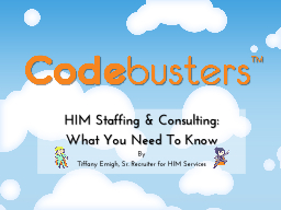HIM Staffing & Consulting: PowerPoint Presentation, PPT - DocSlides