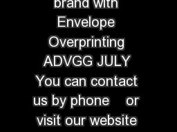 Deliver your brand with Envelope Overprinting ADVGG JULY You can contact us by phone    or visit our website at www PDF document - DocSlides